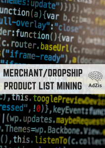 Merchant/Dropshipped Product List Mining