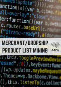 Merchant/Dropshipped Product List Mining