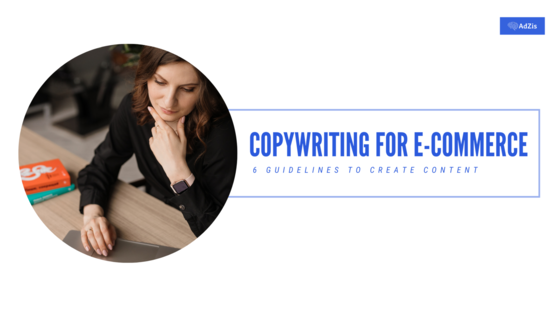 Copywriting for eCommerce – 6 Guidelines