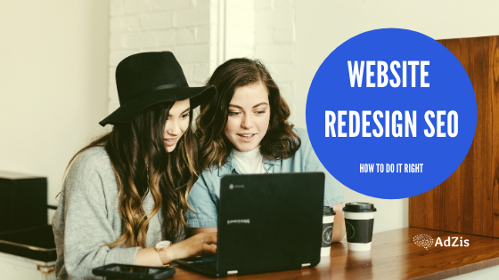 Website Redesign SEO 1 - THE IMPORTANCE OF WEBSITE REDESIGN SEO AND HOW TO DO IT RIGHT