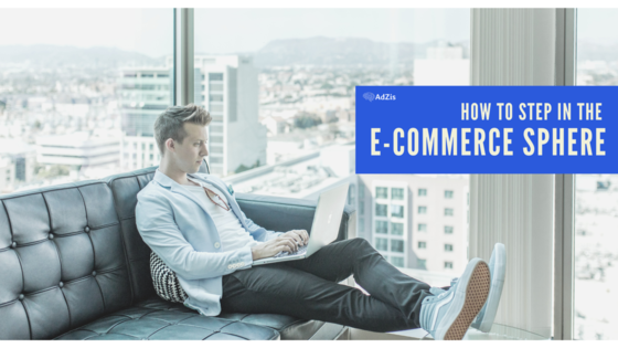 eCommerce Sphere 1 - HOW TO STEP IN THE E-COMMERCE SPHERE